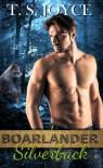 Boarlander Silverback (Boarlander Bears) (Volume 3) - T. S. Joyce