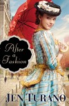 After a Fashion (A Class of Their Own Book #1) - Jen Turano