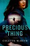 Precious Thing - Colette McBeth