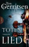 Totenlied: Thriller - Tess Gerritsen, Andreas Jäger