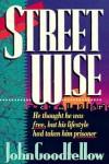 Streetwise - John Goodfellow