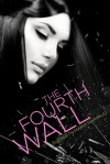 The Fourth Wall - Elizabeth Maria Naranjo
