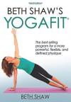 Beth Shaw's YogaFit 3rd Edition - Beth Shaw