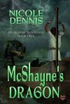 McShayne's Dragon - Nicole Dennis