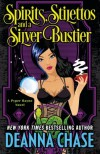 Spirits, Stilettos, and a Silver Bustier (Pyper Rayne) (Volume 1) - Deanna Chase