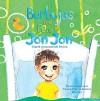 Burbujas en el Pelo de Jon Jon (Spanish Edition) - Mrs. Ingrid Aranzamendi Rivera, Ms. Tirzah L Pieters-Kwiers Benitez