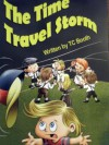 The Time Travel Storm - T.C. Booth