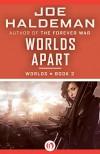 Worlds Apart - Joe Haldeman