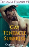 Gay Tentacle Surprise - Olivia Lyons