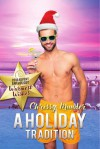 A Holiday Tradition - Chrissy Munder