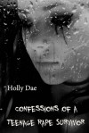 Confessions of a Teenage Rape Survivor - Holly Dae