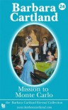 24. Mission to Monte Carlo (The Eternal Collection) - Barbara Cartland