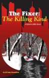 The Fixer: The Killing Kind (The Fixer - Katerina Mills) (Volume 2) - Jill Amy Rosenblatt