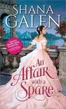 An Affair with a Spare - Shana Galen