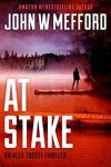 AT Stake (Redemption Thriller #19) - John W. Mefford