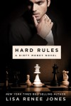 Hard Rules - Lisa Renee Jones