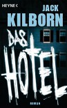 Das Hotel - Jack Kilborn