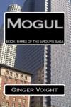 Mogul - Ginger Voight