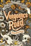 Vengeance Road - Erin Bowman