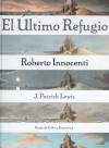 El Ultimo Refugio/ the Last Refugee - J. Patrick Lewis