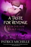 A Taste For Revenge - Patrice Michelle