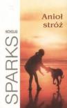Anioł Stróż - Nicholas Sparks