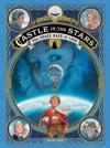 Castle in the Stars: The Space Race of 1869 - Alex Alice, Alex Alice