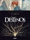 Destinos: El atraco (Destinos, #1) - Frank Giroud, Michel Durand, Pedro Riera, Aliénor Benoist