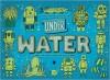 Under Water, Under Earth - Daniel Mizieliński, Aleksandra Mizielińska