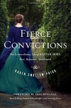 Fierce Convictions: The Extraordinary Life of Hannah More—Poet, Reformer, Abolitionist - Karen Swallow Prior, Eric Metaxas