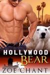 Hollywood Bear (Hollywood Shifters Book 1) - Zoe Chant