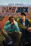 Dumb Jock - Jeff Erno