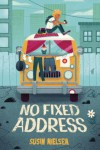 No Fixed Address - Susin Nielsen