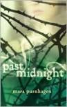Past Midnight (Past Midnight #1) - Mara Purnhagen
