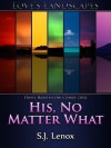 His, No Matter What - S.J. Lenox