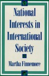National Interests in International Society - Martha Finnemore