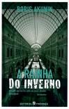 A Rainha do Inverno - José J. C. Serra, Boris Akunin
