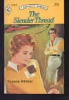 The Slender Thread (Harlequin Romance #2002) - Yvonne Whittal