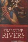 The Priest: Aaron - Francine Rivers