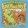 Dinosaurs for Breakfast - Amy J. Lemke, Jessica Bradley