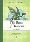 The Book of Dragons - E. Nesbit, H.R. Millar, Ruth Stiles Gannett