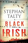 Black Irish - Stephan Talty