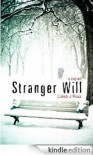 Stranger Will - Caleb J. Ross