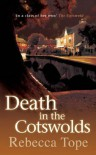 Death In The Cotswolds (Cotswold Mysteries) - Rebecca Tope