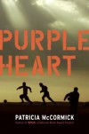 Purple Heart - Patricia McCormick