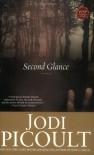 Second Glance: A Novel - Jodi Picoult