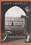 The Translator - John Crowley