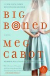 Big Boned - Meg Cabot