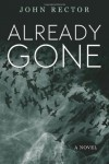 Already Gone - John Rector