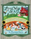 Long Way on a Little: An Earth Lover's Companion for Enjoying Meat, Pinching Pennies and Living Deliciously - Shannon Hayes